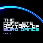 The Complete History ofEuro DanceVol.1